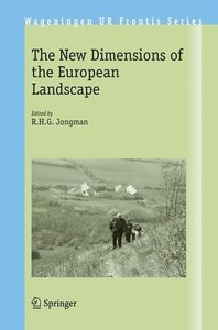 The New Dimensions of the European Landscape