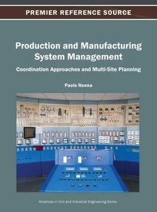 Production and Manufacturing System Management: Coordination App