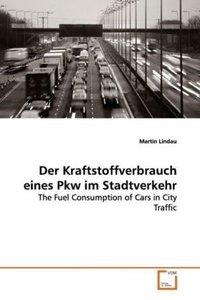Der Kraftstoffverbrauch eines Pkw im Stadtverkehr