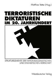 Terroristische Diktaturen im 20. Jahrhundert