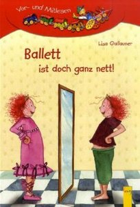 Ballett ist doch ganz nett!