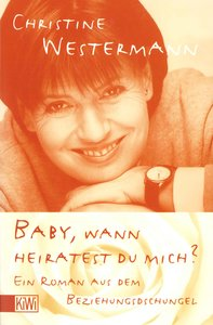 Baby, wann heiratest Du mich