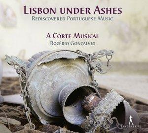 Lisbon under Ashes-Rediscovered Portuguese Music