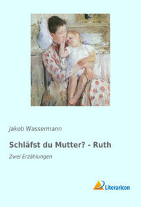 Schläfst du Mutter? - Ruth