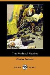 The Perils of Pauline (Dodo Press)