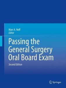 Passing the General Surgery Oral Board Exam