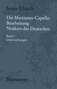 Die Martianus-Capella-Bearbeitung Notkers des Deutschen