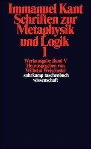Schriften zur Metaphysik und Logik I