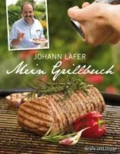 Lafer, J: Mein Grillbuch