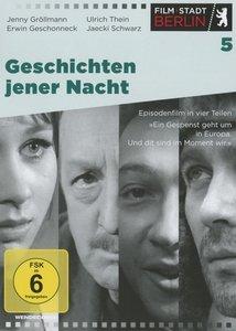 Film Stadt Berlin 05: Geschichten jener Nacht