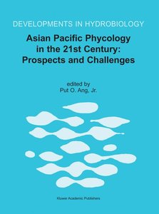 Asian Pacific Phycology in the 21st Century: Prospects and Chall