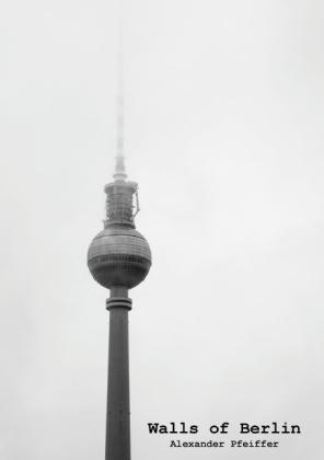 Walls of Berlin - zum Schließen ins Bild klicken
