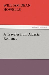 A Traveler from Altruria: Romance