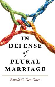 In Defense of Plural Marriage