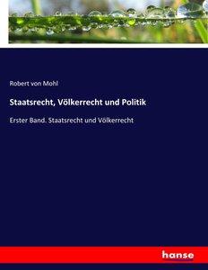 Staatsrecht, Völkerrecht und Politik