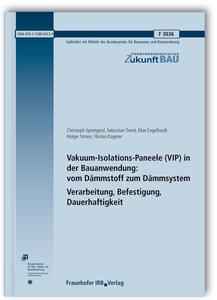 Vakuum-Isolations-Paneele (VIP) in der Bauanwendung: vom Dämmsto