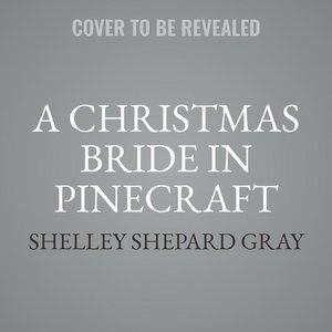 A Christmas Bride in Pinecraft: An Amish Brides of Pinecraft Chr