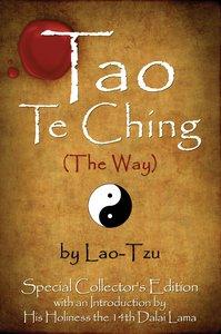 Tao Te Ching (The Way) by Lao-Tzu