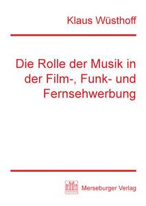 Die Rolle der Musik in der Film-, Funk- und Fernseh-Werbung