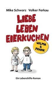 Wilma und Frank - Liebe, Leben, Eierkuchen