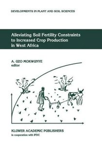 Alleviating Soil Fertility Constraints to Increased Crop Product