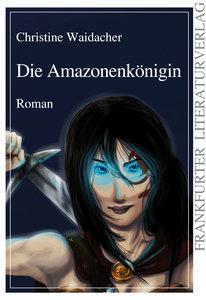 Die Amazonenkönigin
