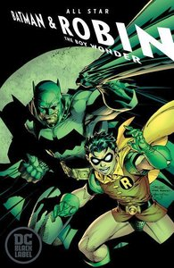 All-Star Batman & Robin, the Boy Wonder Vol. 1 (DC Black Label E