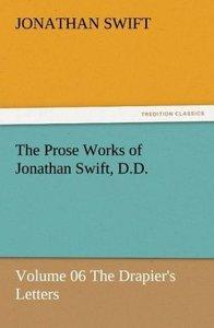 The Prose Works of Jonathan Swift, D.D.