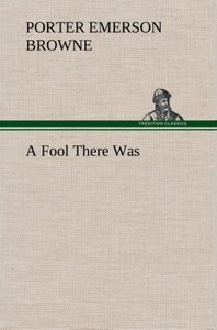 A Fool There Was