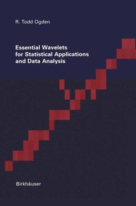Essential Wavelets for Statistical Applications and Data Analysi