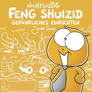 Nichtlustig: Feng Shuizid (Nicht lustig)