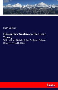 Elementary Treatise on the Lunar Theory