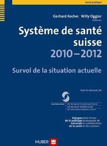 Système de santé suisse 2010-2012
