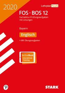 Abitur 2020 - FOS/BOS Bayern - Englisch 12. Klasse