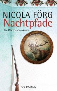 Nachtpfade - Ein Oberbayern-Krimi