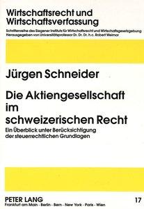 Die Aktiengesellschaft im schweizerischen Recht