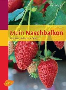 Faßmann, N: Mein Naschbalkon