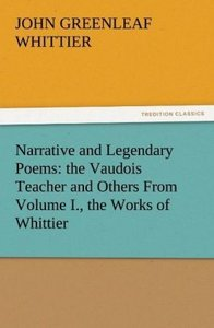 Narrative and Legendary Poems: the Vaudois Teacher and Others Fr