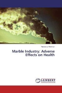 Marble Industry: Adverse Effects on Health
