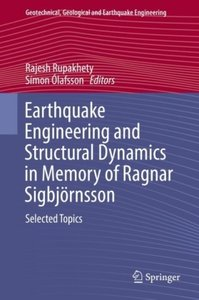 Earthquake Engineering and Structural Dynamics in Memory of Ragn