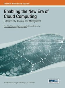 Enabling the New Era of Cloud Computing: Data Security, Transfer
