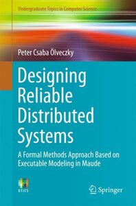 Formal Modeling and Analysis of Distributed Systems