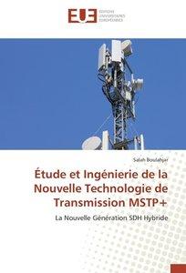 Étude et Ingénierie de la Nouvelle Technologie de Transmission M