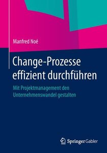 Change-Prozesse effizient durchführen