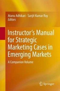 Teacher\'s Manual for Strategic Marketing Cases in Emerging Mark