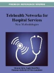 Telehealth Networks for Hospital Services: New Methodologies