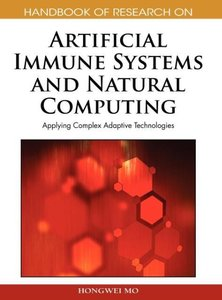 Handbook of Research on Artificial Immune Systems and Natural Co