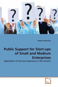 Public Support for Start-ups of Small and Medium Enterprises