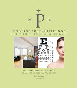 Moderne Augenheilkunde. Premium Kliniken & Praxen