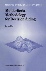 Multicriteria Methodology for Decision Aiding